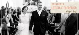 Casamento Letícia e Frederico na Paróquia São...