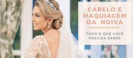 Cabelo e maquiagem da noiva é unanimidade: to...