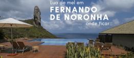 Lua de Mel em Fernando de Noronha: Onde ficar...