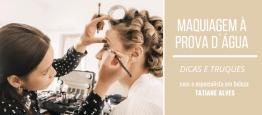 Maquiagemàprova d'água é fundamental para o...